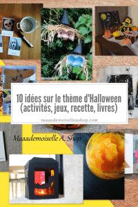 10 idées sur le thème d'Halloween (activités, jeux, recette, livres)