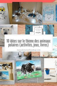 Maaademoiselle A. Shop - 10 idées sur le thème des animaux polaires (activités, jeux, livres)